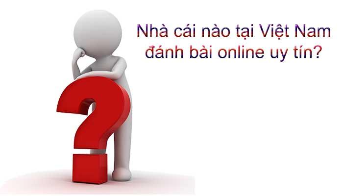 Nhà cái đánh bài online ăn tiền thật uy tín nhất Việt Nam