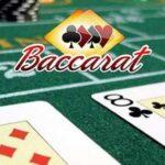 Bí kíp đánh Baccarat: Cách chơi baccarat dễ thắng 2020